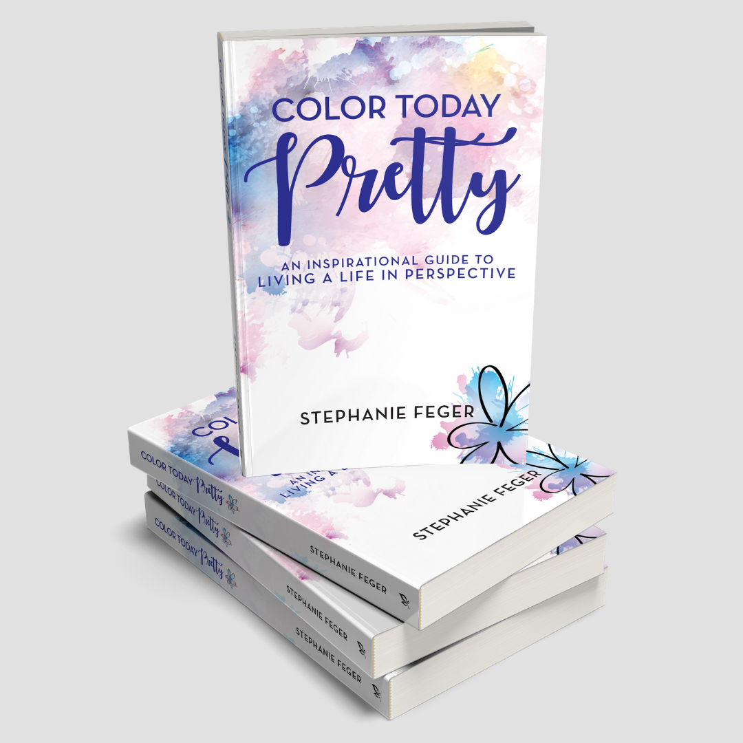 Signed Book: Color Today Pretty: An Inspirational Guide to Living a Life in Perspective